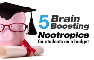 5 Brain Boosting Nootropics for students on a budget.