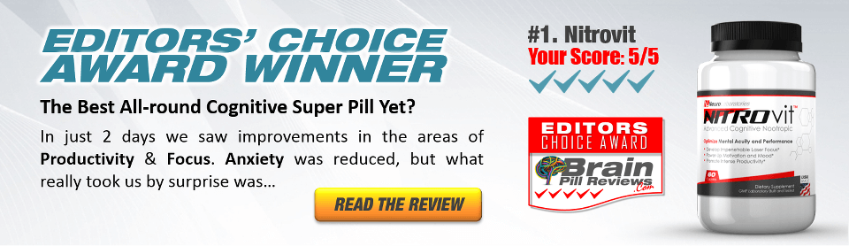 Brain Pill Reviews Editors Choice Award Nitrovit